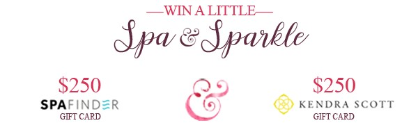 Win a little Spa & Sparkle- $250 Spa Finder Gift card and $250 Kendra Scott Gift Card